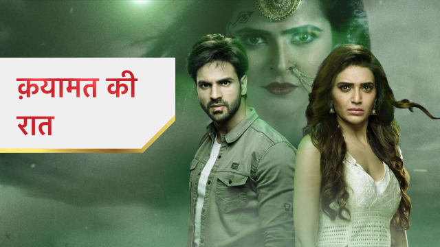 Watch Qayaamat Ki Raat Full Episodes Online For Free On Hotstarcom